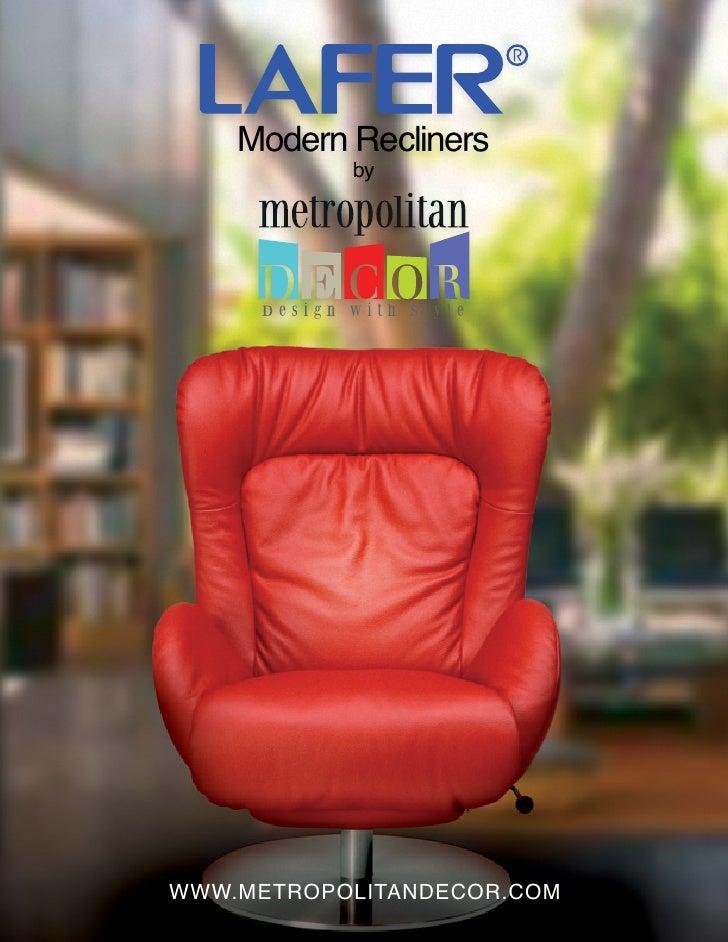 Modern Recliners           byWWW.METROPOLITANDECOR.COM