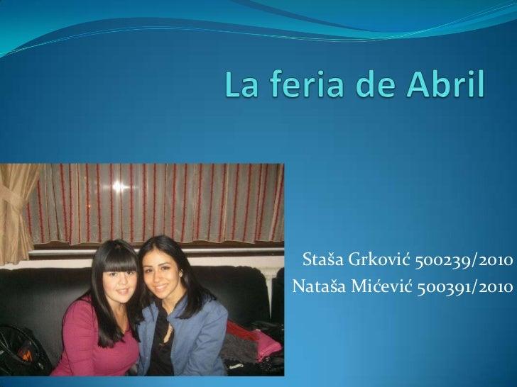 Staša Grković 500239/2010Nataša Mićević 500391/2010