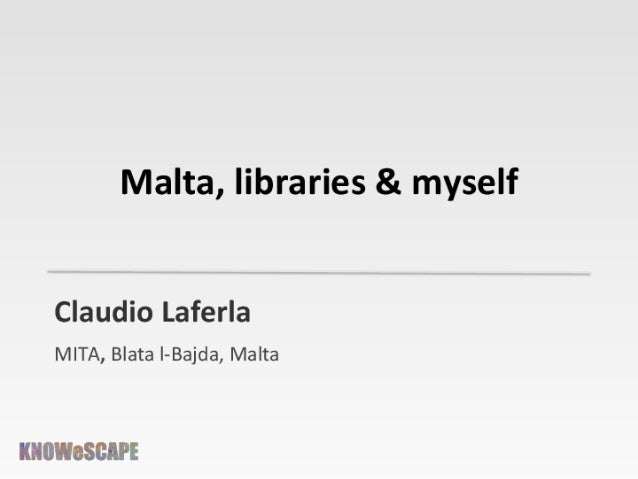 Claudio Laferla – Malta, Libraries & Myself