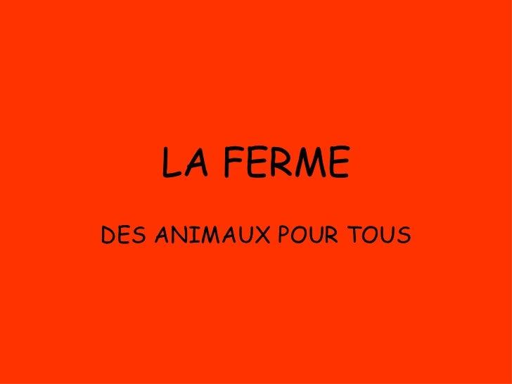 LA FERME DES ANIMAUX POUR TOUS