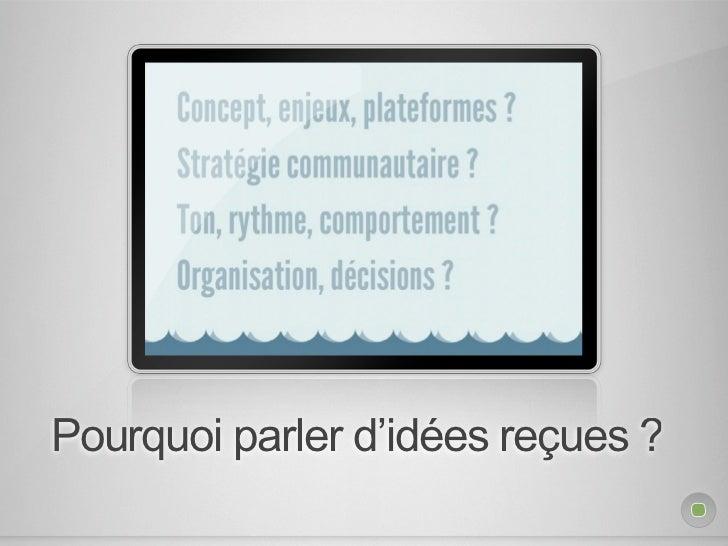 Médias sociaux et idées reçues Slide 2