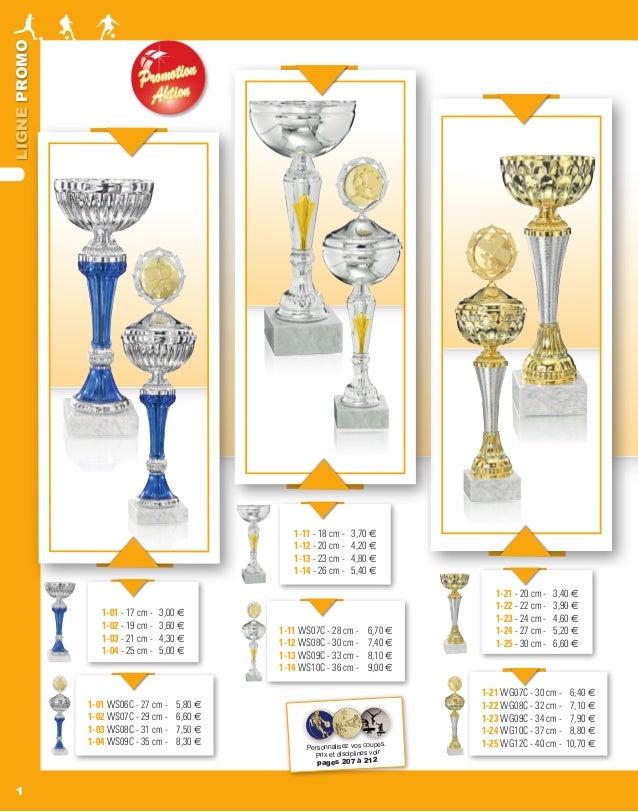 LIGNEPROMO 11 PromotionPromotion AktionAktion 1-01 - 17 cm - 3,00 e 1-02 - 19 cm - 3,60 e 1-03 - 21 cm - 4,30 e 1-04 - 25 ...