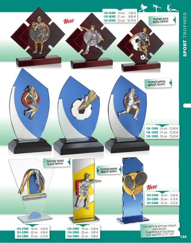 124 SPORTTROPHIES 124-11NR - 24 cm - 12,90 e 124-12NR - 27 cm - 14,20 e 124-13NR - 30 cm - 15,50 e trophée VERRE GLASS tro...