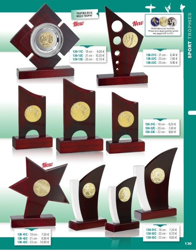 130 SPORTTROPHIES 130-21C - 21 cm - 6,40 e 130-22C - 23 cm - 7,60 e 130-23C - 25 cm - 9,90 e Personalise your trophies. Pr...