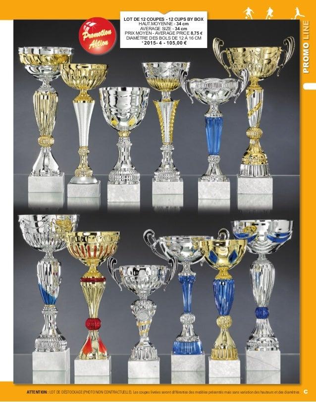 C PROMOLINE PromotionPromotion AktionAktion LOT DE 12 COUPES - 12 CUPS BY BOX HAUT.MOYENNE - 34 cm AVERAGE SIZE - 34 cm PR...