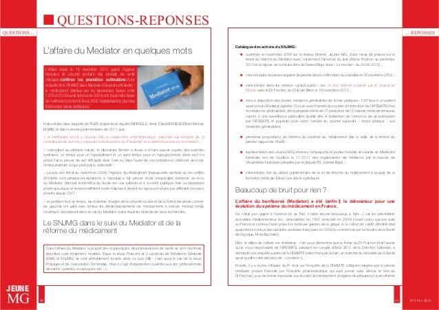 QUESTIONS ... ... REPONSES  JEUNE  MG  30 31  N°3 Fév 2012  QUESTIONS-REPONSES  L'affaire du Mediator en quelques mots  L'...