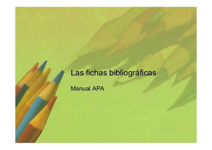 Las fichas bibliográficasManual APA