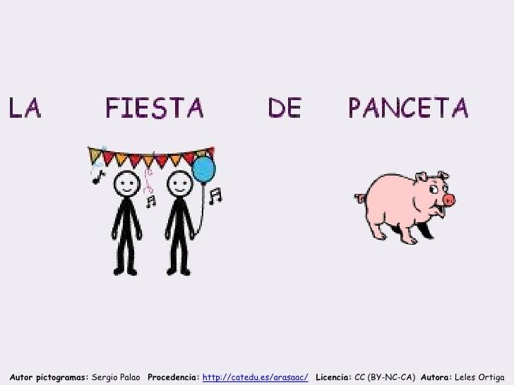 Autor pictogramas: Sergio Palao Procedencia: http://catedu.es/arasaac/ Licencia: CC (BY-NC-CA) Autora: Leles Ortiga