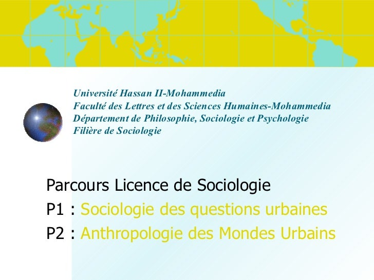 Université Hassan II-Mohammedia   Faculté des Lettres et des Sciences Humaines-Mohammedia   Département de Philosophie, So...