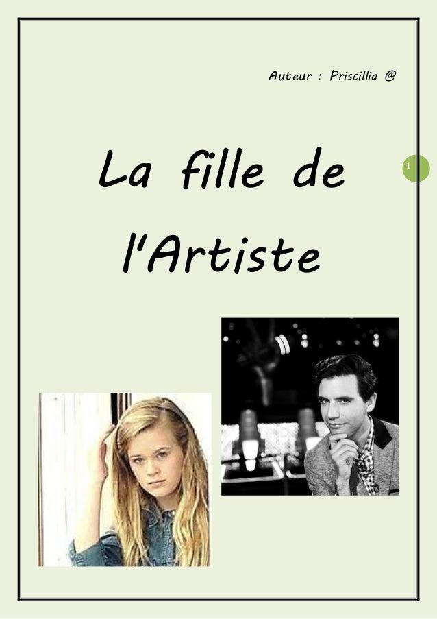 1  Auteur : Priscillia @  La fille de l'Artiste