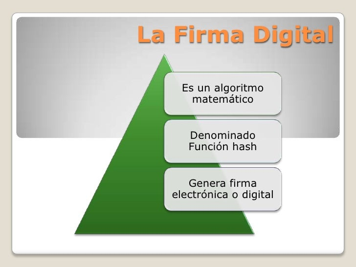 La Firma Digital<br />
