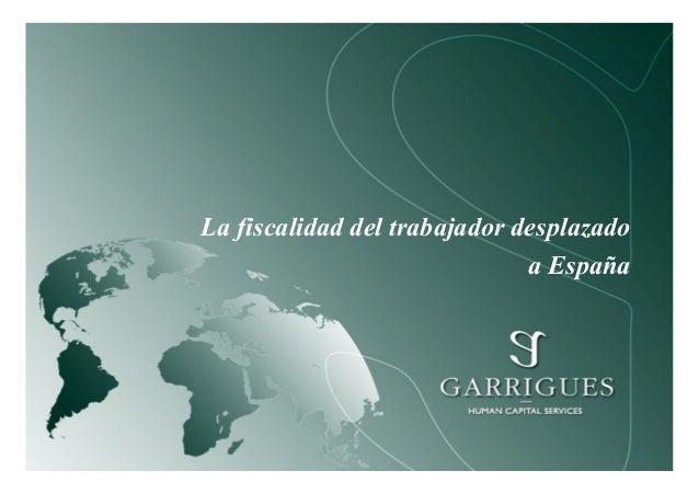 La fiscalidad del trabajador desplazado a España