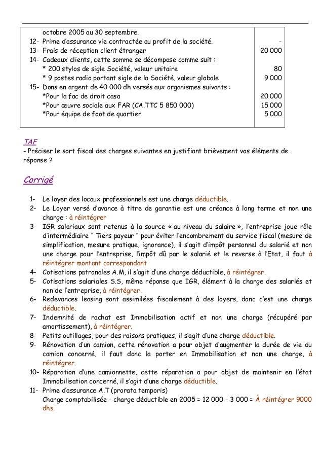 octobre 2005 au 30 septembre. 12- Prime d'assurance vie contractée au profit de la société. 13- Frais de réception client ...