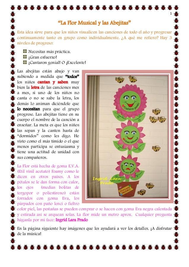 """1  """"La Flor Musical y las Abejitas""""  Esta idea sirve para que los niños visualicen las canciones de todo el año y progresa..."""