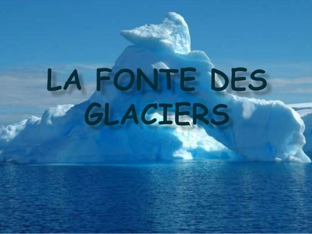 1.La répartition de la glace sur la terre      2.Comment et pourquoi cela fond-il?3.Les conséquences des pôles et des glac...