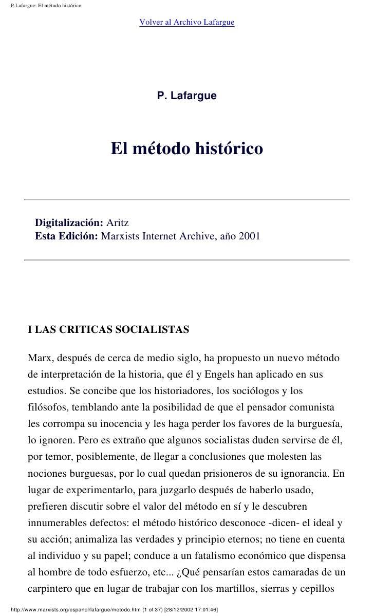 P.Lafargue: El método histórico                                                      Volver al Archivo Lafargue           ...