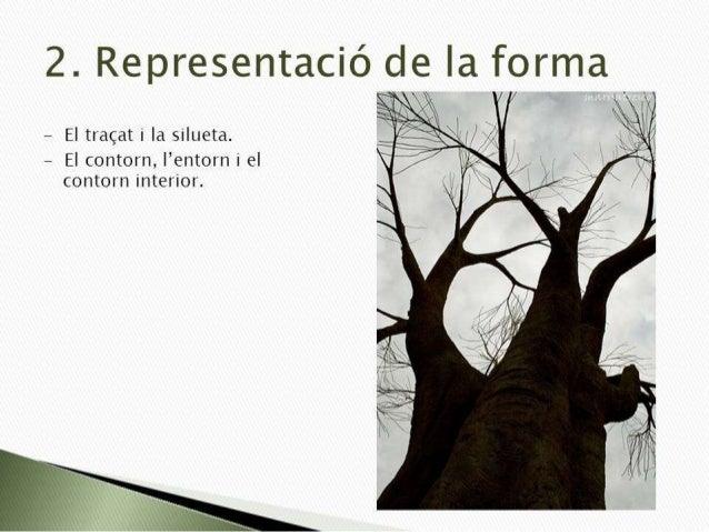 Representació de la 'forma El tracat i la silueta  L  2  'entorn i el  — El contorn,  l contorn interior.
