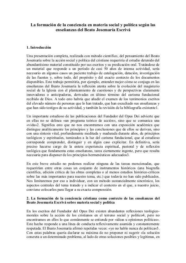La formación de la conciencia en materia social y política según las enseñanzas del Beato Josemaría Escrivá 1. Introducció...