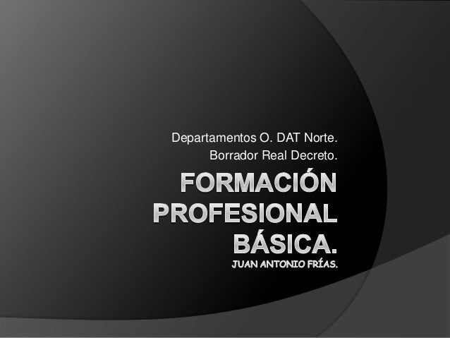 Departamentos O. DAT Norte. Borrador Real Decreto.
