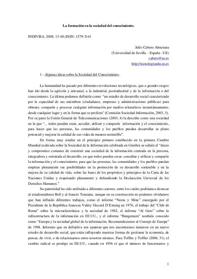 1 La formación en la sociedad del conocimiento. INDIVISA, 2008, 13-48 (ISSN: 1579-3141 Julio Cabero Almenara (Universidad ...