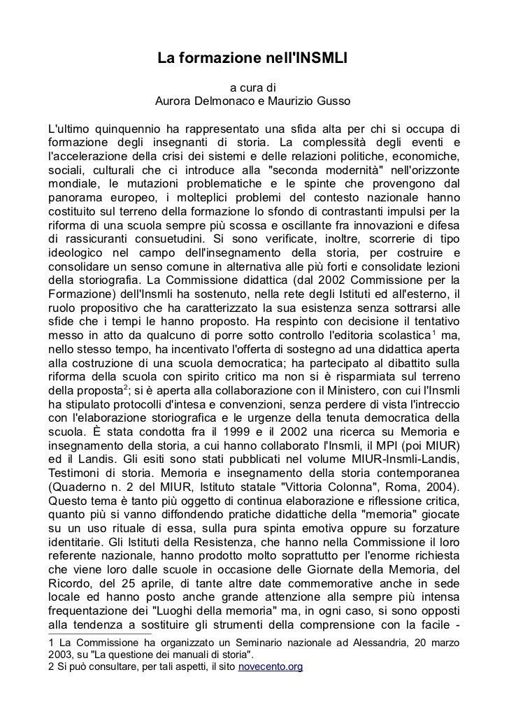 La formazione nellINSMLI                                 a cura di                     Aurora Delmonaco e Maurizio GussoLu...