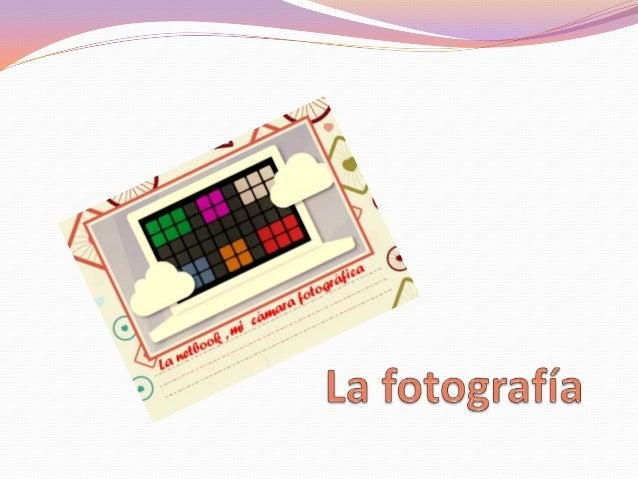 ¿Qué es la fotografía? La palabra FOTOGRAFÍA, tiene un origen griego: FOTO que  significa Luz y GRAFIA escrito, que junta...