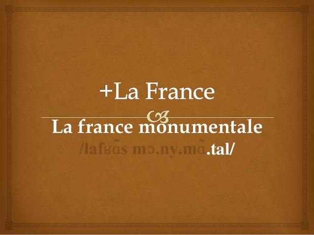 La france monumentale .tal/