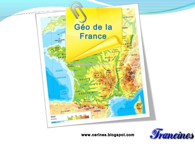 Géo de la France  www.cerines.blogspot.com