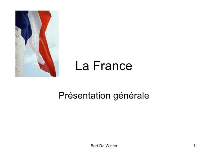 La France Présentation générale