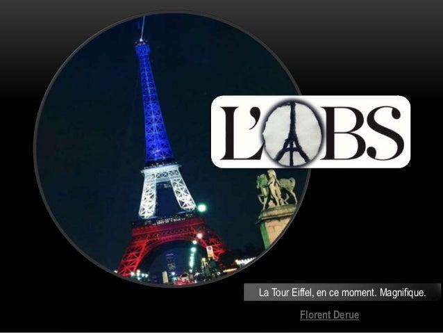 Florent Derue La Tour Eiffel, en ce moment. Magnifique.
