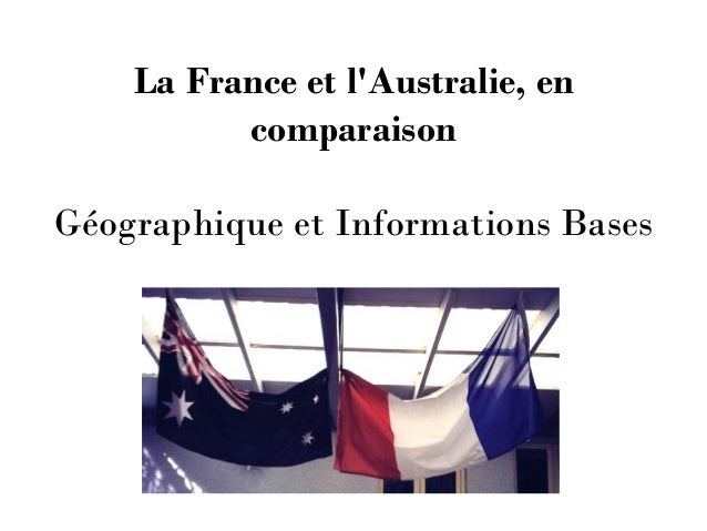 La France et l'Australie, en comparaison Géographique et Informations Bases