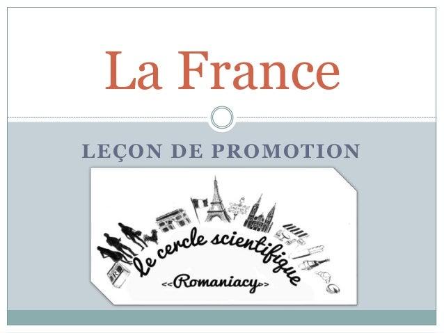 LEÇON DE PROMOTION La France
