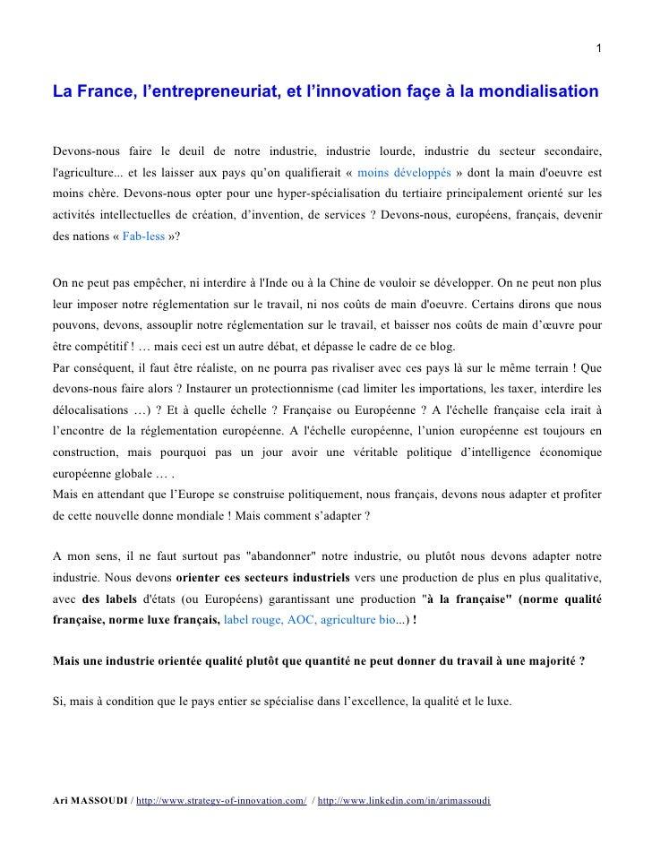 1La France, l'entrepreneuriat, et l'innovation façe à la mondialisationDevons-nous faire le deuil de notre industrie, indu...