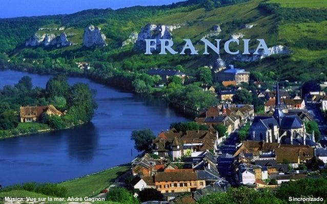 FRANCIAMúsica: Vue sur la mer, André Gagnon Sincronizado