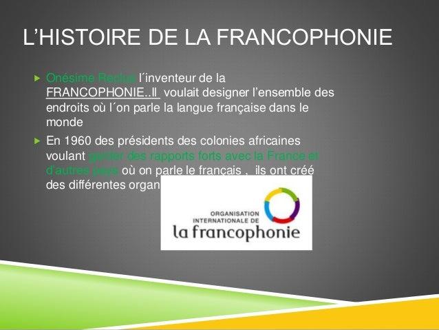 La Francophonie - Raúl Díaz González Slide 2