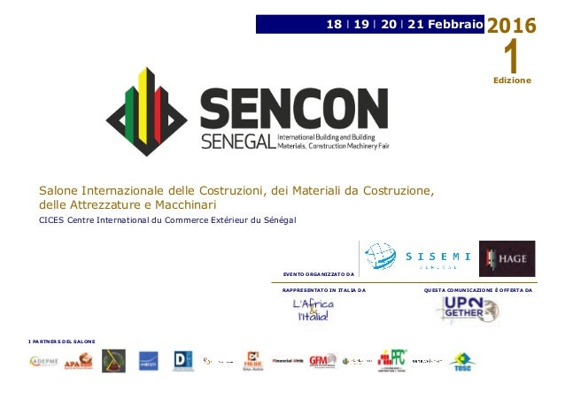 L 39 africa l 39 italia vi presenta il sencon salone for Materiali da costruzione che iniziano con i