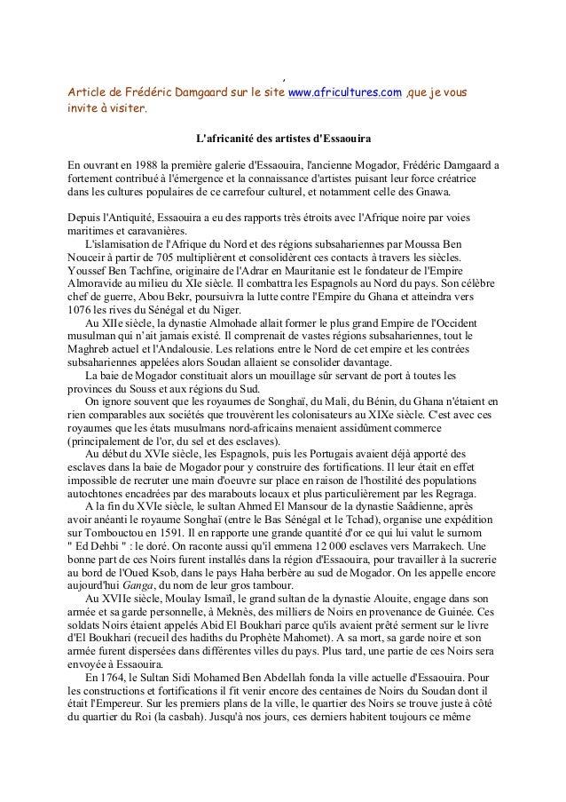 , Article de Frédéric Damgaard sur le site www.africultures.com ,que je vous invite à visiter. L'africanité des artistes d...