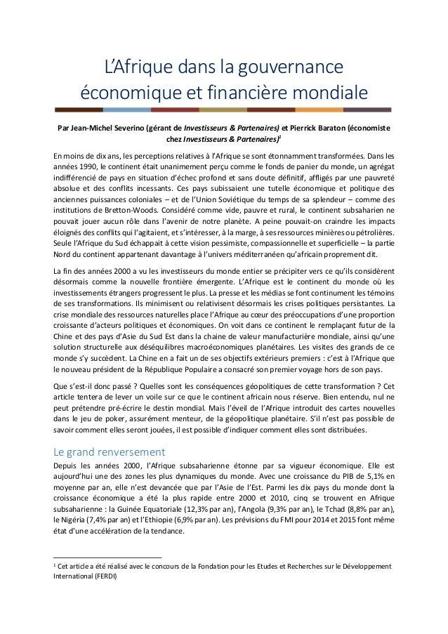 L'Afrique dans la gouvernance économique et financière mondiale Par Jean-Michel Severino (gérant de Investisseurs & Parten...