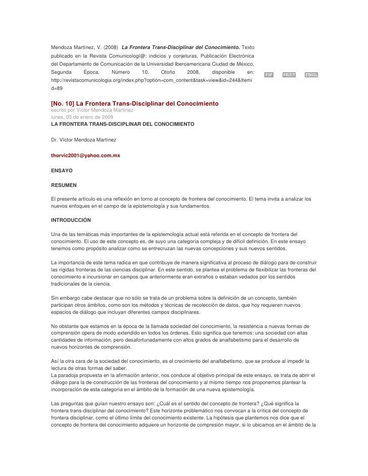 Mendoza Martínez, V. (2008) La Frontera Trans-Disciplinar del Conocimiento. Texto publicado en la Revista Comunicologí@: ...