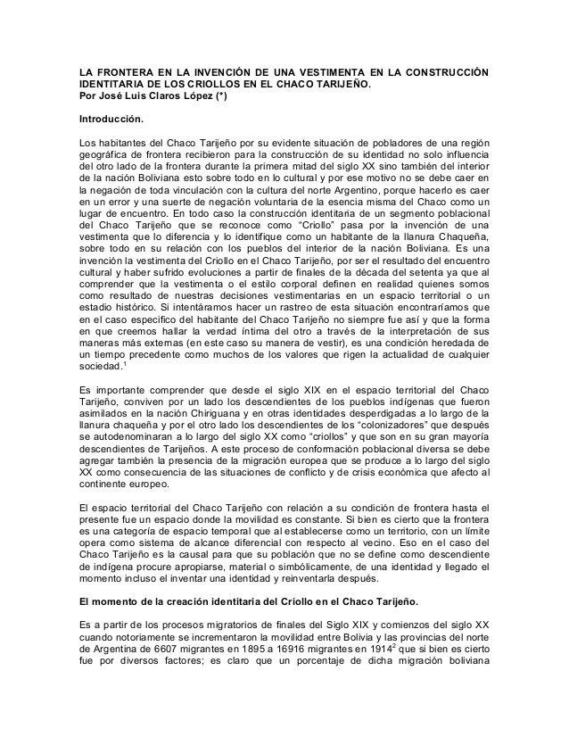 LA FRONTERA EN LA INVENCIÓN DE UNA VESTIMENTA EN LA CONSTRUCCIÓN IDENTITARIA DE LOS CRIOLLOS EN EL CHACO TARIJEÑO. Por Jos...