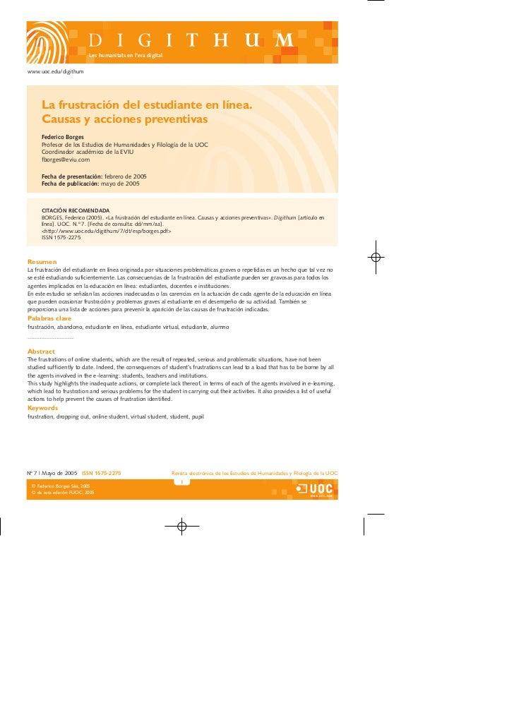 Les humanitats en l'era digitalwww.uoc.edu/digithum     La frustración del estudiante en línea.     Causas y acciones prev...