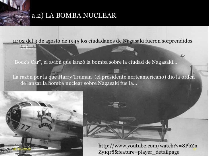 a.2) LA BOMBA NUCLEAR QUE ESTALLÓ EN                           NAGASAKI:11:02 del 9 de agosto de 1945 los ciudadanos de Na...