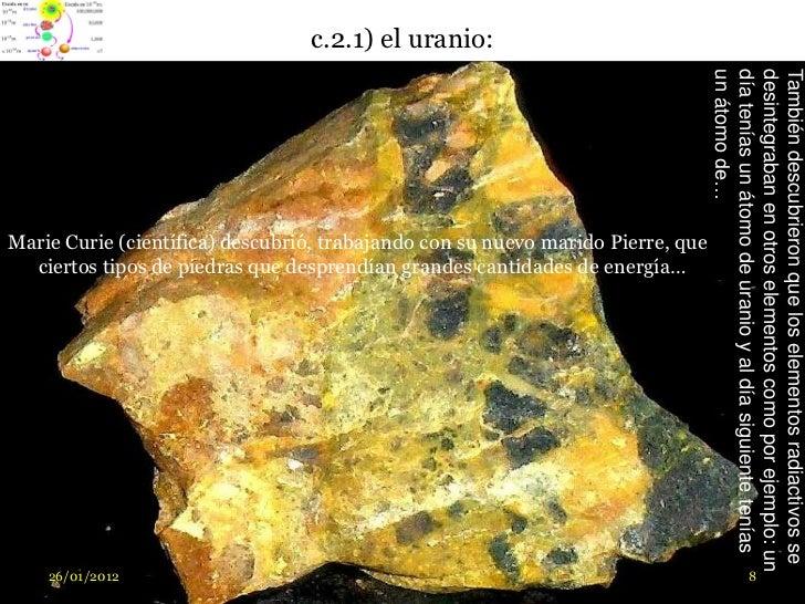 c.2.1) el uranio:                                                                                 un átomo de…            ...