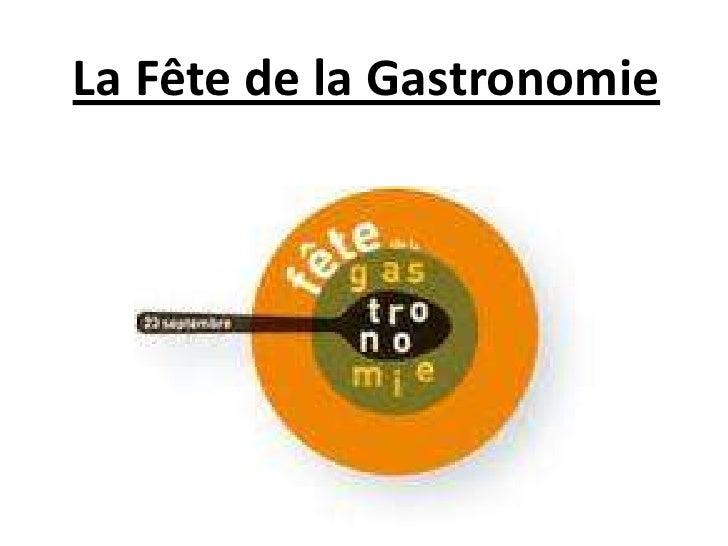 La Fête de la Gastronomie<br />