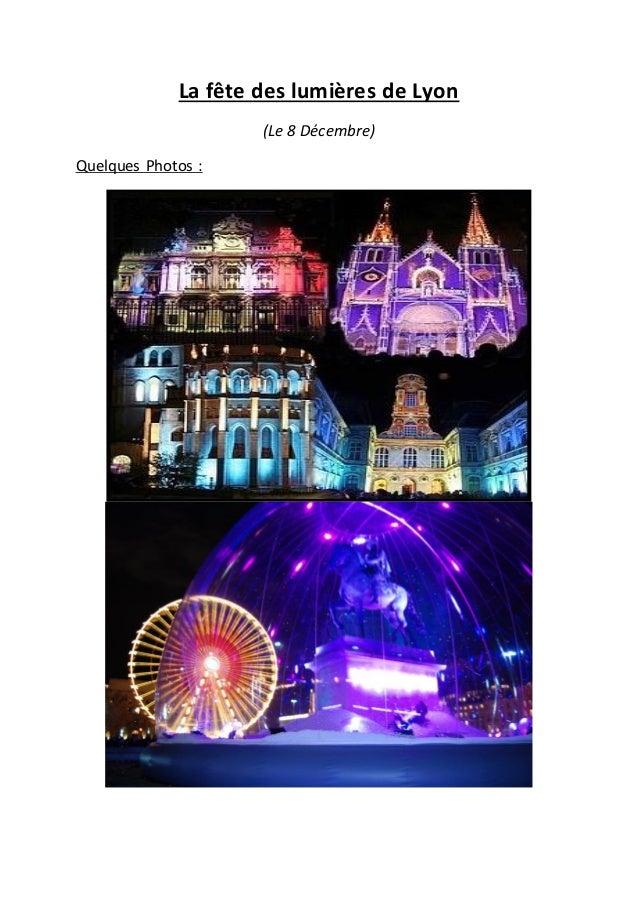 La fête des lumières de Lyon (Le 8 Décembre) Quelques Photos :