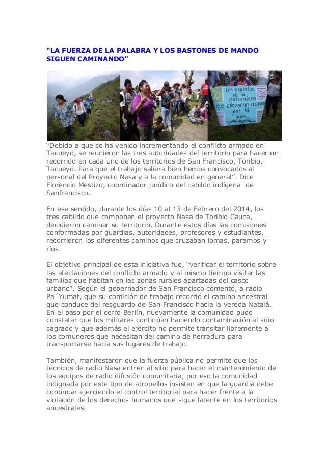 """""""LA FUERZA DE LA PALABRA Y LOS BASTONES DE MANDO SIGUEN CAMINANDO""""  """"Debido a que se ha venido incrementando el conflicto ..."""