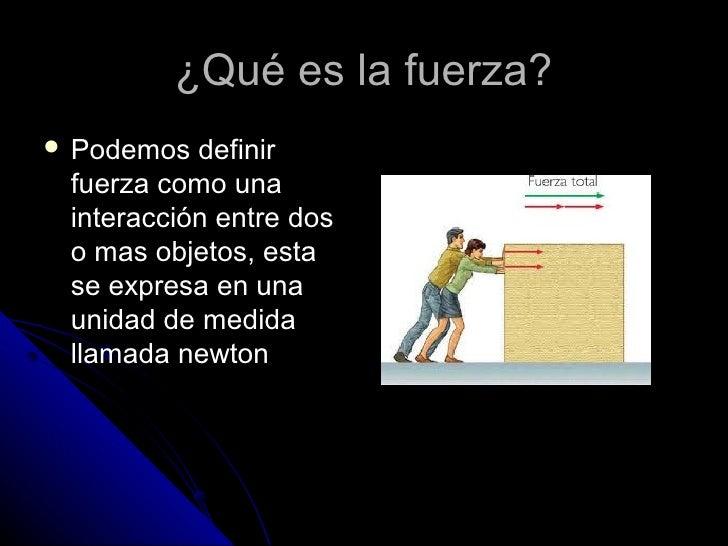 La fuerza de roce y peso for Fuera definicion