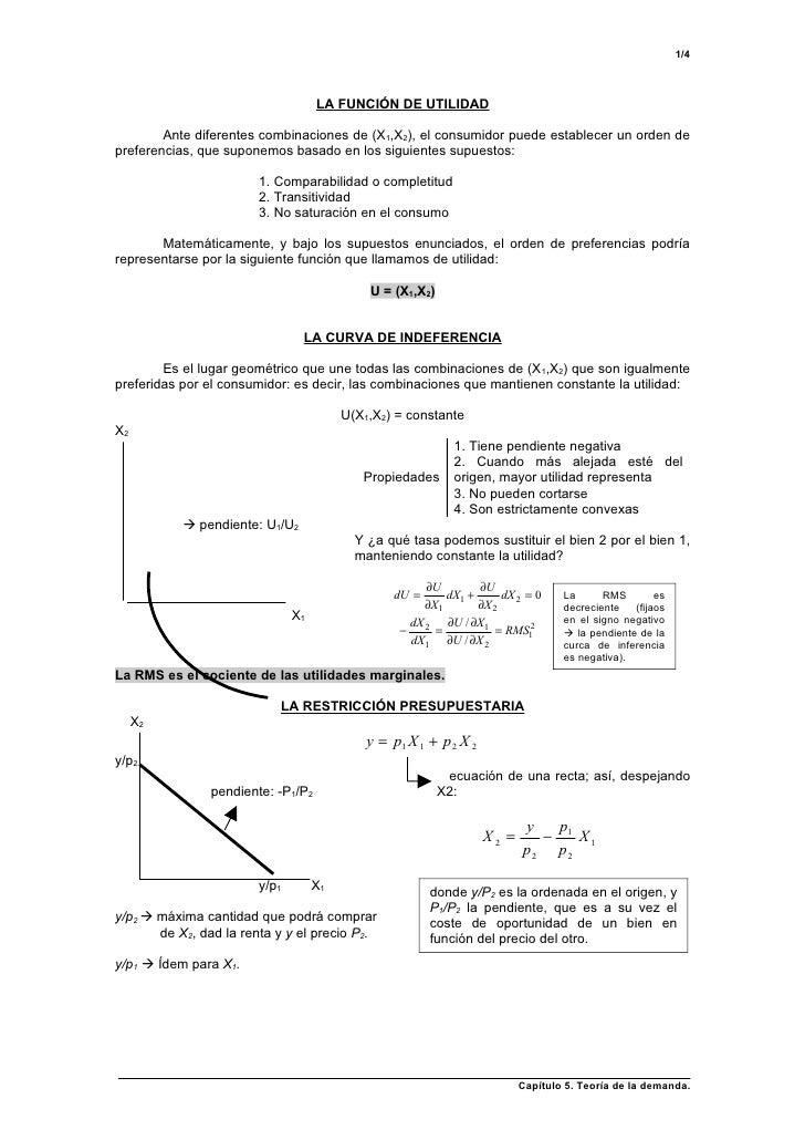1/4                                    LA FUNCIÓN DE UTILIDAD        Ante diferentes combinaciones de (X1,X2), el consumid...