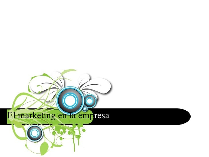 El marketing en la emp resa
