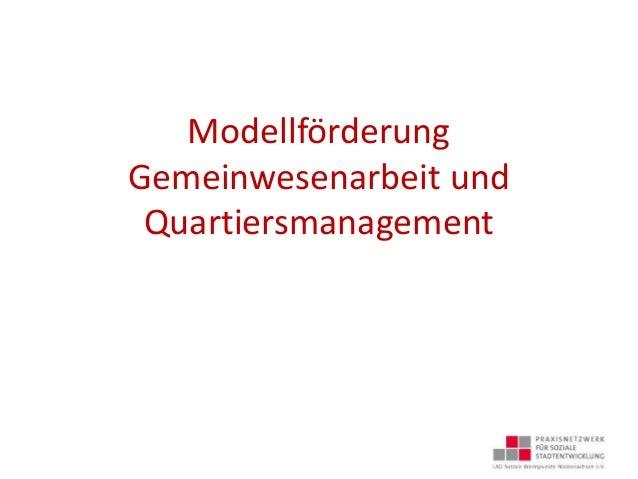 Modellförderung Gemeinwesenarbeit und Quartiersmanagement